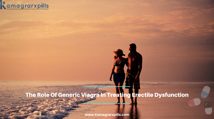 Generic Viagra In Treating Erectile Dysfunction